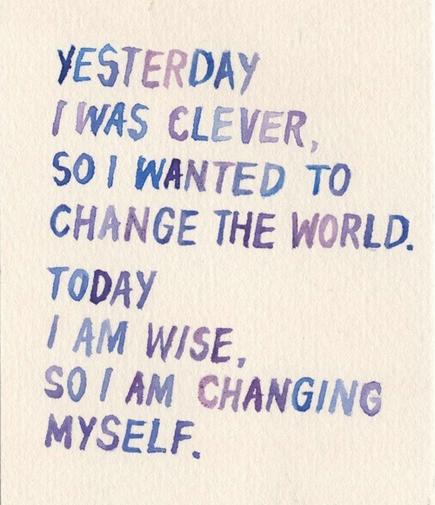 rumi poem, yesterday i was clever... via belle vivir blog